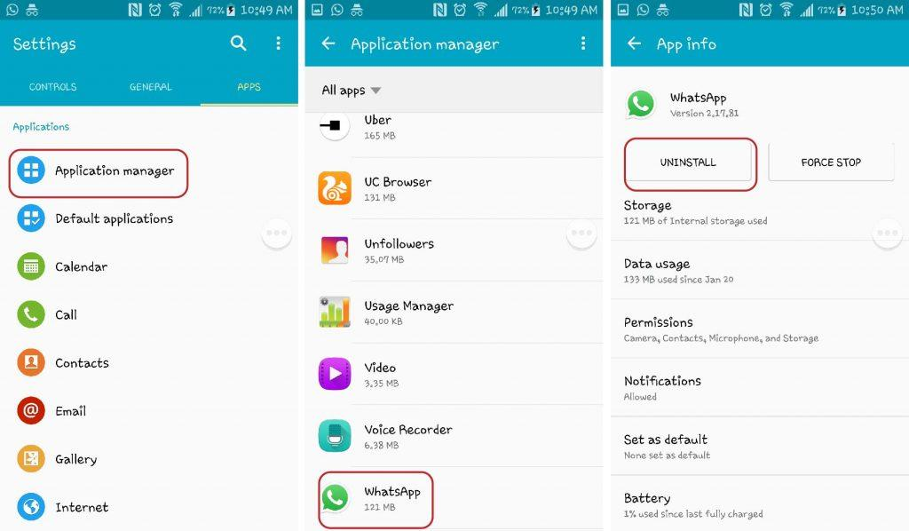 4.Uninstall WhatsApp from your device by going to Settings > Applications Manager and Tap on WhatsApp. Then Tap Uninstall.